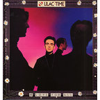 The Lilac Time - & Love For All