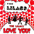 The Lilacs - The Lilacs Love You!