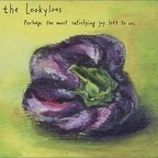 The Lookyloos - Perhaps The Most Satisfying Joy Left To Us In An Age So Limited And Vulgar As Our Own