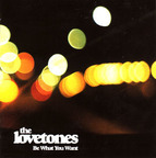 The Lovetones - Be What You Want