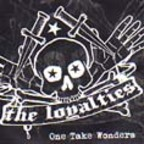 The Loyalties - One Take Wonders