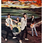 The Lurkers - Fulham Fallout