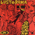 The Lust-O-Rama - The Dark Side E.P.