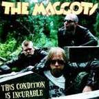The Maggots - This Condition Is Incurable