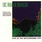 The Magick Brothers - Live At The Witchwood 1991