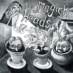 The Magick Heads - The Back Of Her Hand