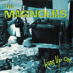 The Magnolias - Hung Up On...