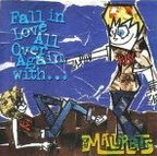 The Mallrats - Fall In Love All Over Again With... The Mallrats