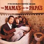 The Mamas And The Papas - If You Can Believe Your Eyes And Ears