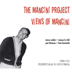 The Mancini Project - Views Of Mancini
