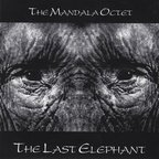 The Mandala Octet - The Last Elephant