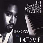 The Marcus Johnson Project - Lessons In Love