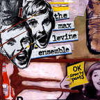 The Max Levine Ensemble - OK Smarty Pants