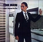 The Men (UK) - I Don't Depend On You