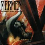 The Mermen - A Glorious Lethal Euphoria