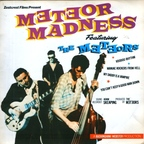The Meteors - Meteor Madness