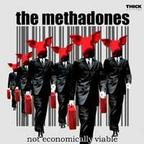 The Methadones - Not Economically Viable