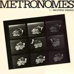The Metronomes - Multiple Choice