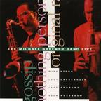 The Michael Brecker Band - Live