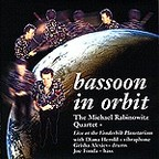 The Michael Rabinowitz Quartet - Bassoon In Orbit · Live At The Vanderbilt Planetarium
