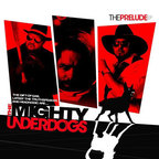 The Mighty Underdogs - The Prelude EP