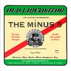 The Minus 5 - Old Liquidator