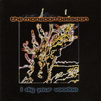 The Monsoon Bassoon - I Dig Your Voodoo