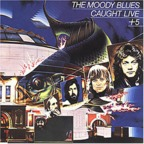 The Moody Blues - Caught Live + 5