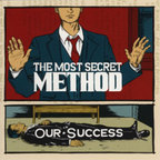 The Most Secret Method - Our Success