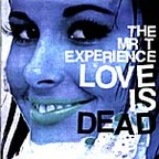 The Mr. T Experience - Love Is Dead
