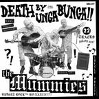 The Mummies - Death By Unga Bunga!!