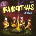 The Neanderthals - In Space