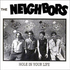 The Neighbors - Hole In Your Life