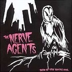 The Nerve Agents - Days Of The White Owl