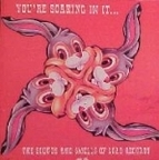 The Netmen - You're Soaking In It... The Sound And Smells Of Load Records