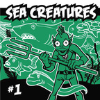 The Neutron Bombs - Sea Creatures · #1