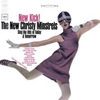 The New Christy Minstrels - New Kick!
