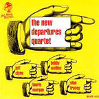 The New Departures Quartet - s/t