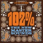 The New Mastersounds - 102%