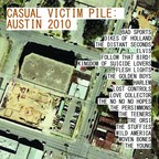 The No No No Hopes - Casual Victim Pile:  Austin 2010