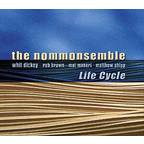 The Nommonsemble - Life Cycle