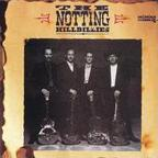 The Notting Hillbillies - Missing... Presumed Having A Good Time