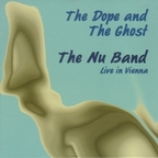 The Nu Band - The Dope And The Ghost · Live In Vienna