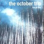 The October Trio - Live At Rime