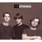 The Offramps - Hate It When You're Right