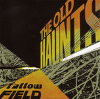 The Old Haunts - Fallow Field