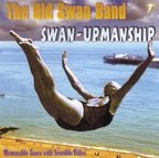 The Old Swan Band - Swan-Upmanship