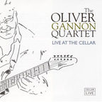 The Oliver Gannon Quartet - Live At The Cellar