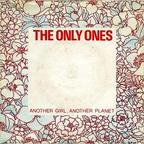 The Only Ones - Another Girl, Another Planet