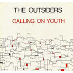 The Outsiders (UK) - Calling On Youth